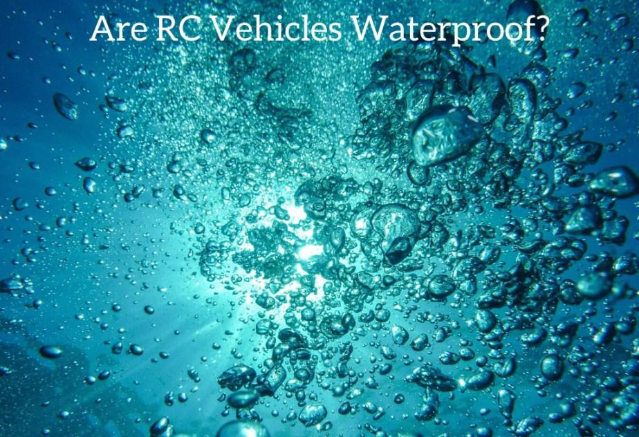 Are RC Vehicles Waterproof?