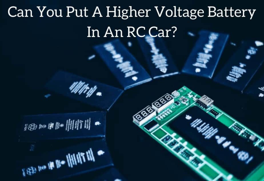 Can You Put A Higher Voltage Battery In An RC Car?