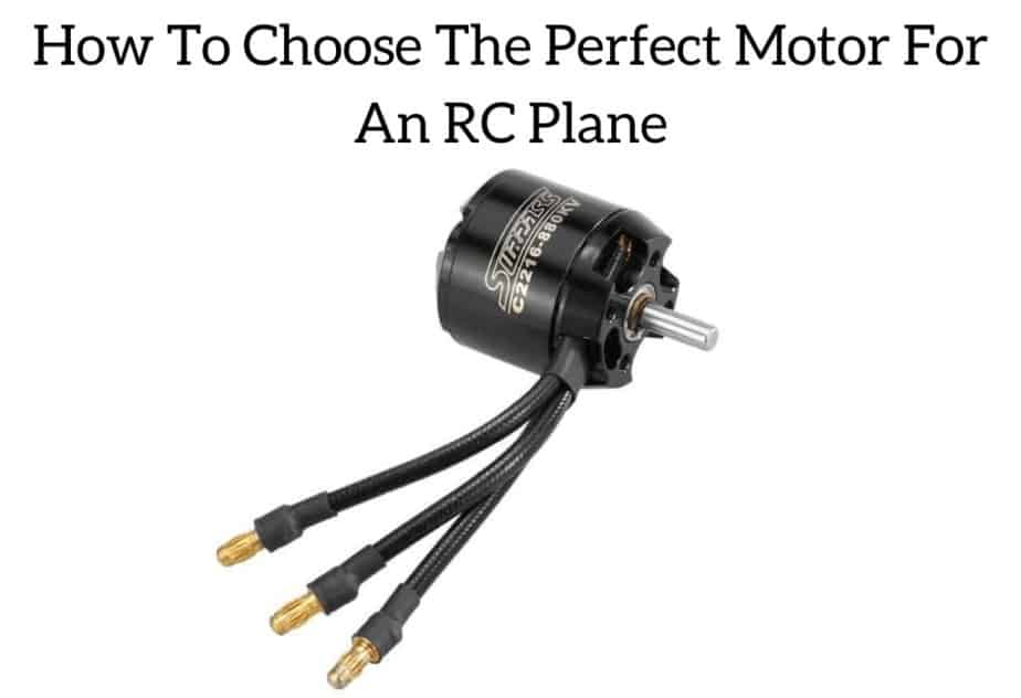 How To Choose The Perfect Motor For An RC Plane