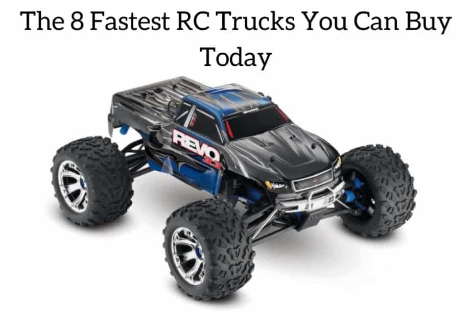 The 8 Fastest RC Trucks You Can Buy Today