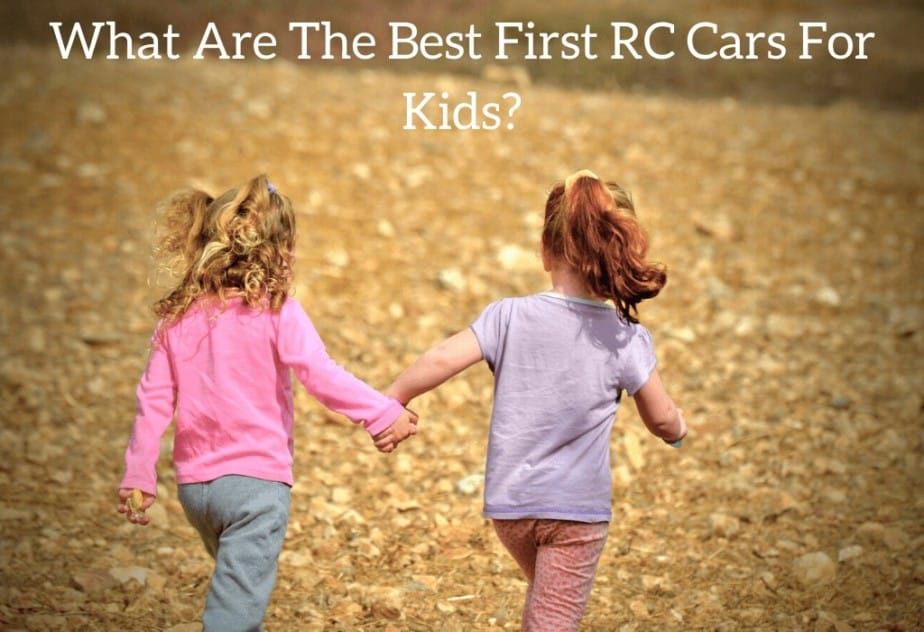 What Are The Best First RC Cars For Kids?