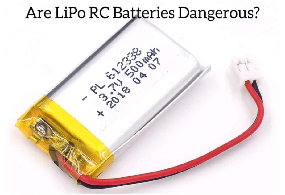 Are LiPo RC Batteries Dangerous?