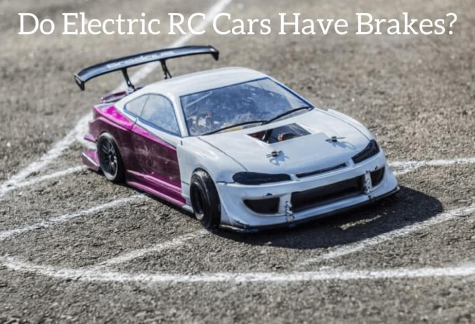 Do Electric RC Cars Have Brakes?