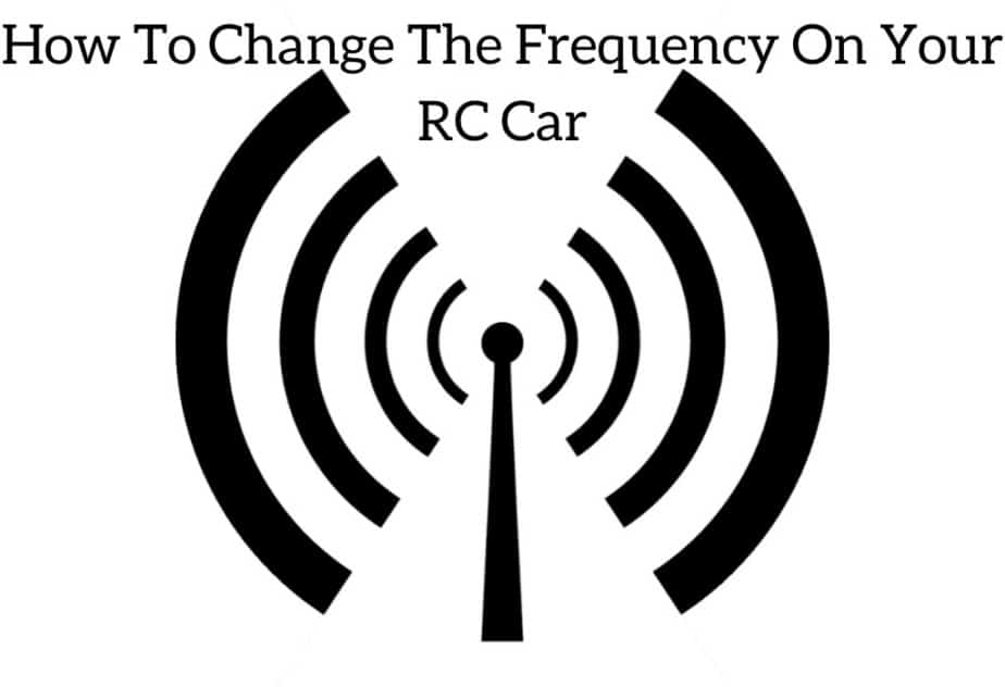 How To Change The Frequency On Your RC Car