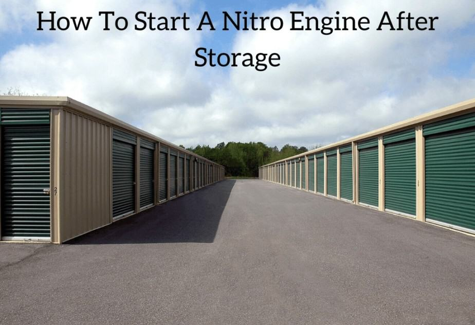 How To Start A Nitro Engine After Storage