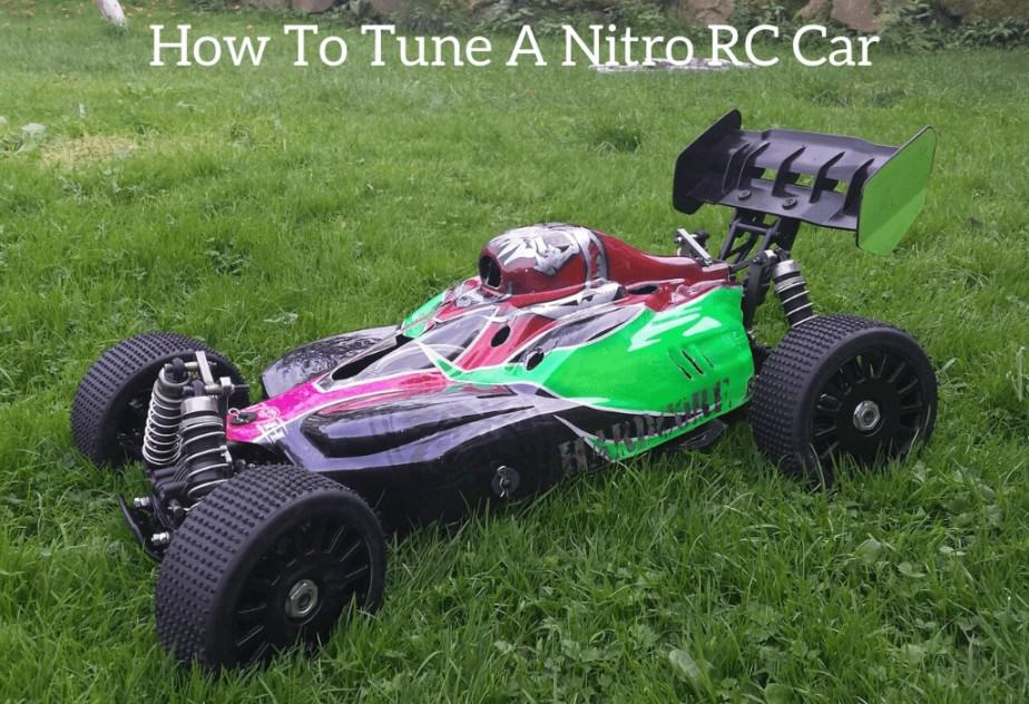 How To Tune A Nitro RC Car