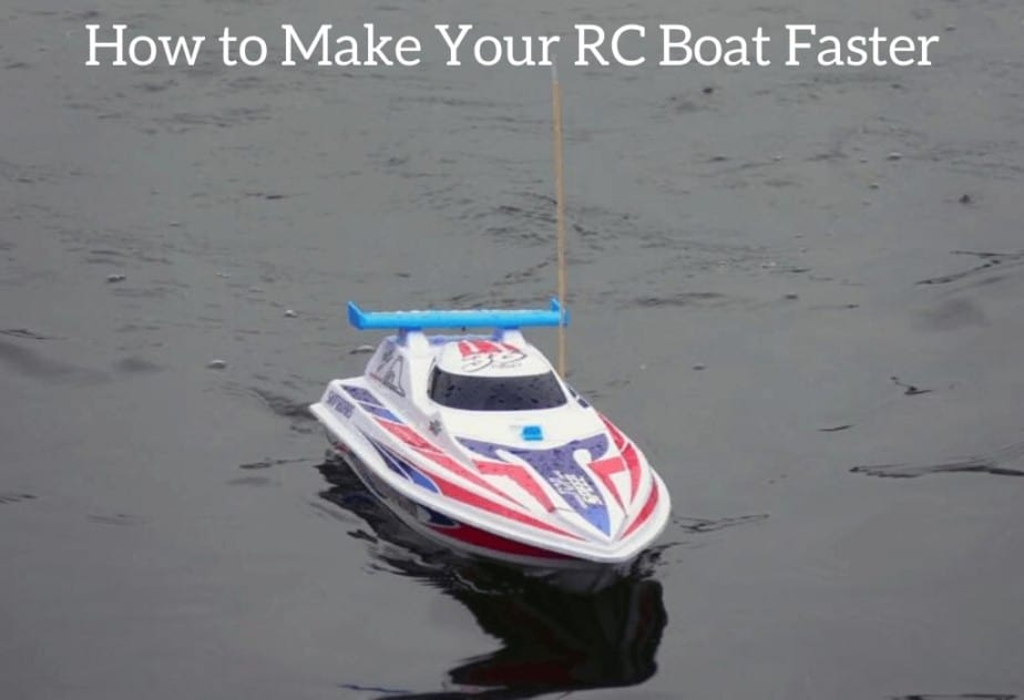 How to Make Your RC Boat Faster