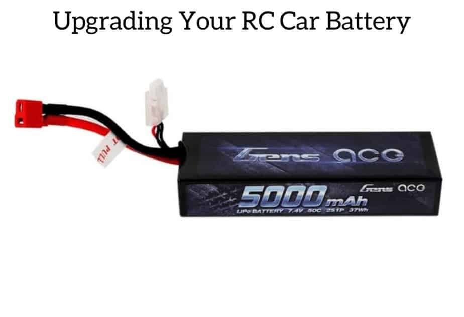 Upgrading Your RC Car Battery