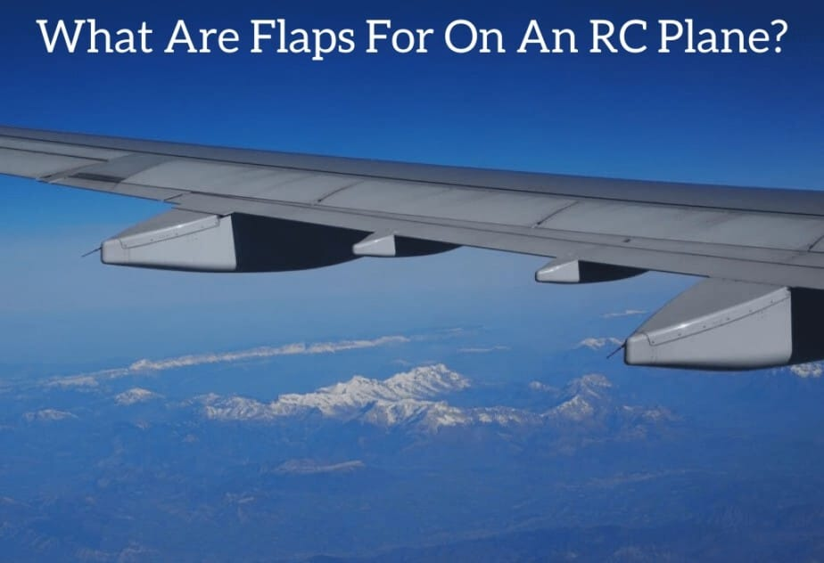 What Are Flaps For On An RC Plane?