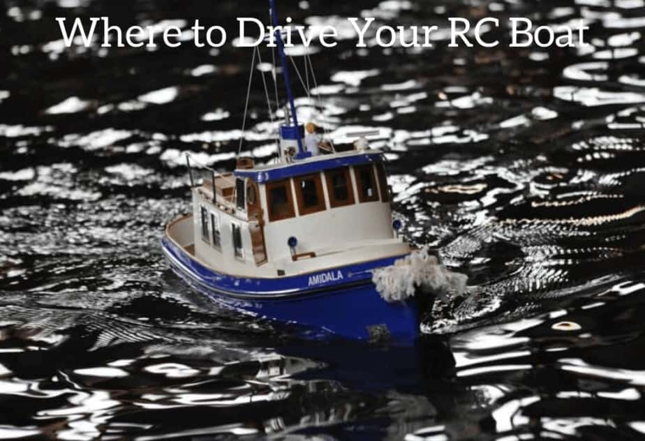 Where to Drive Your RC Boat