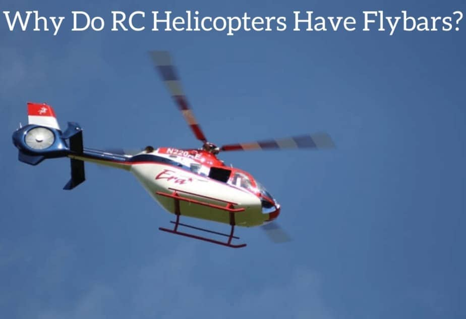 Why Do RC Helicopters Have Flybars