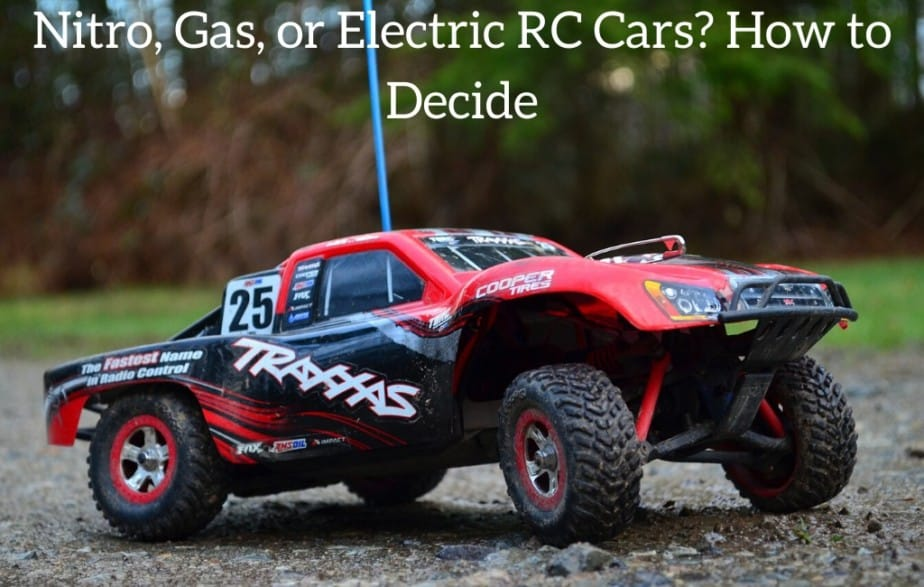 Nitro, Gas, or Electric RC Cars? How to Decide