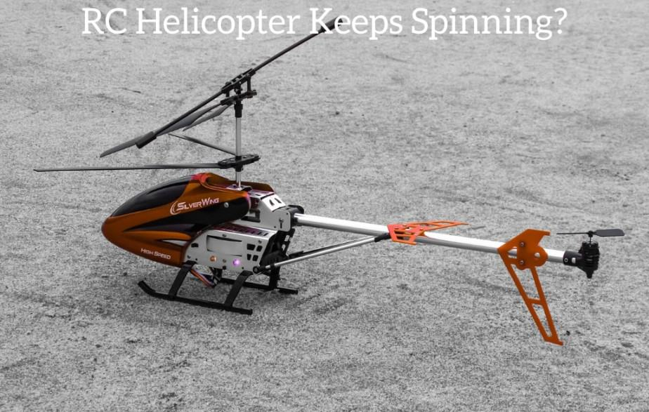 RC Helicopter Keeps Spinning?