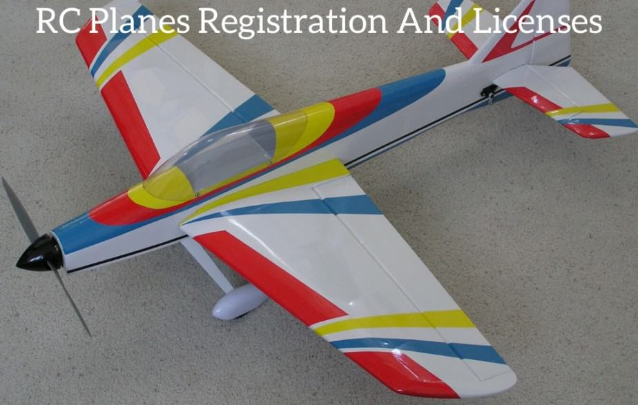 RC Planes Registration And Licenses
