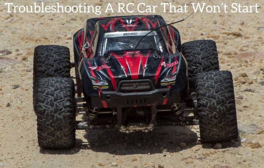 Troubleshooting A RC Car That Won't Start