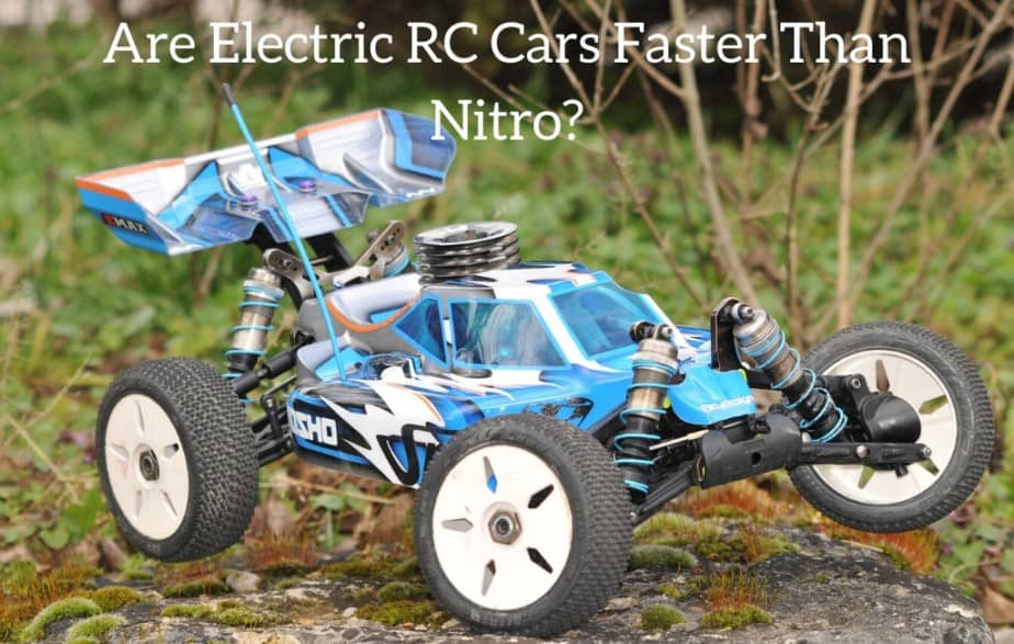 Are Electric RC Cars Faster Than Nitro?
