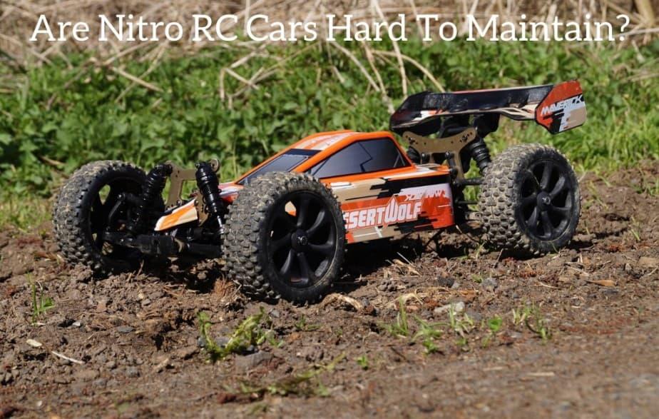 Are Nitro RC Cars Hard To Maintain?