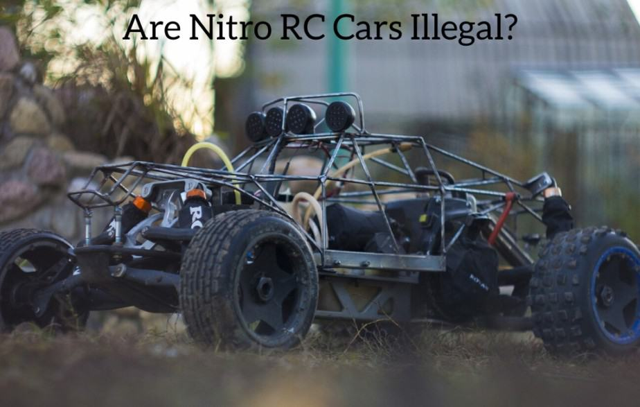 Are Nitro RC Cars Illegal?