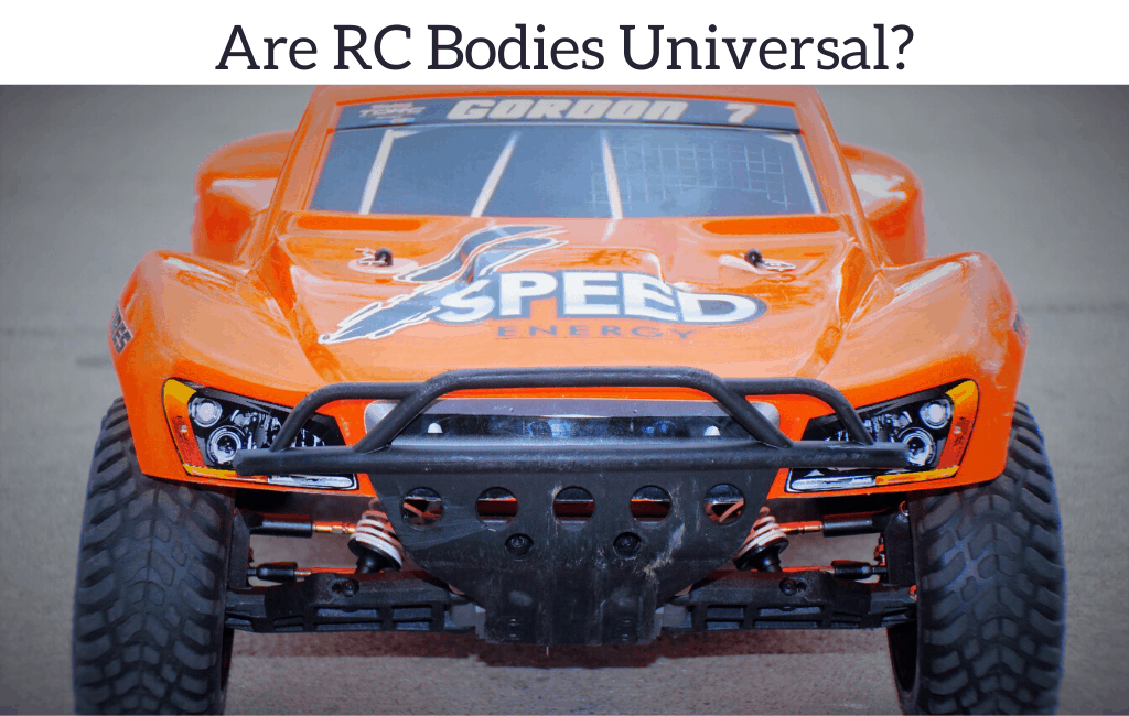 Are RC Bodies Universal?