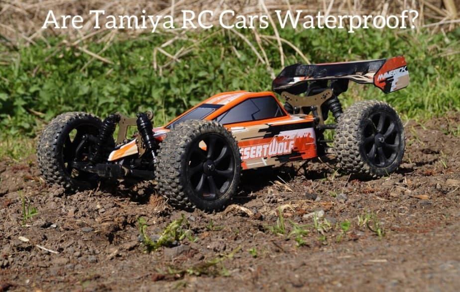 Are Tamiya RC Cars Waterproof?