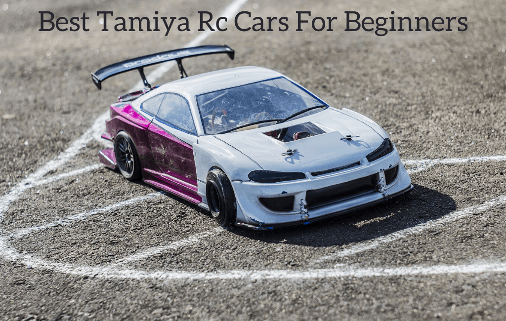 Best Tamiya Rc Cars For Beginners