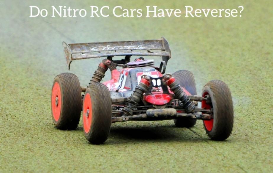 Do Nitro RC Cars Have Reverse?