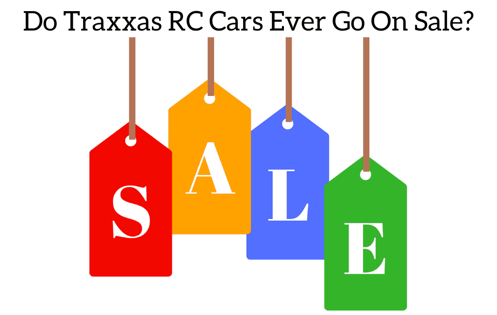 Do Traxxas RC Cars Ever Go On Sale?