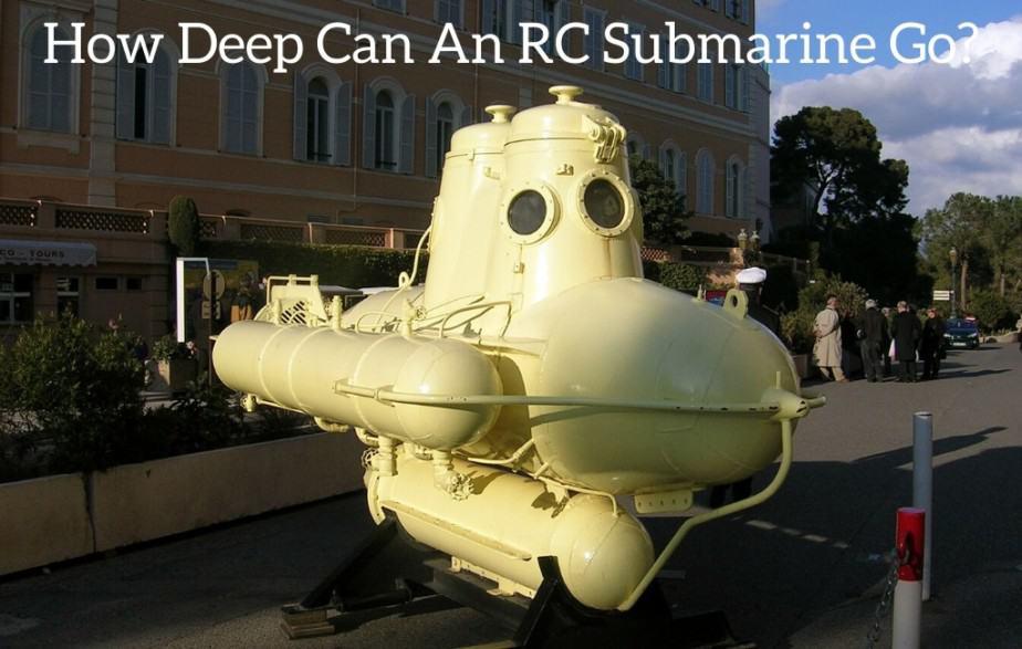 How Deep Can An RC Submarine Go?