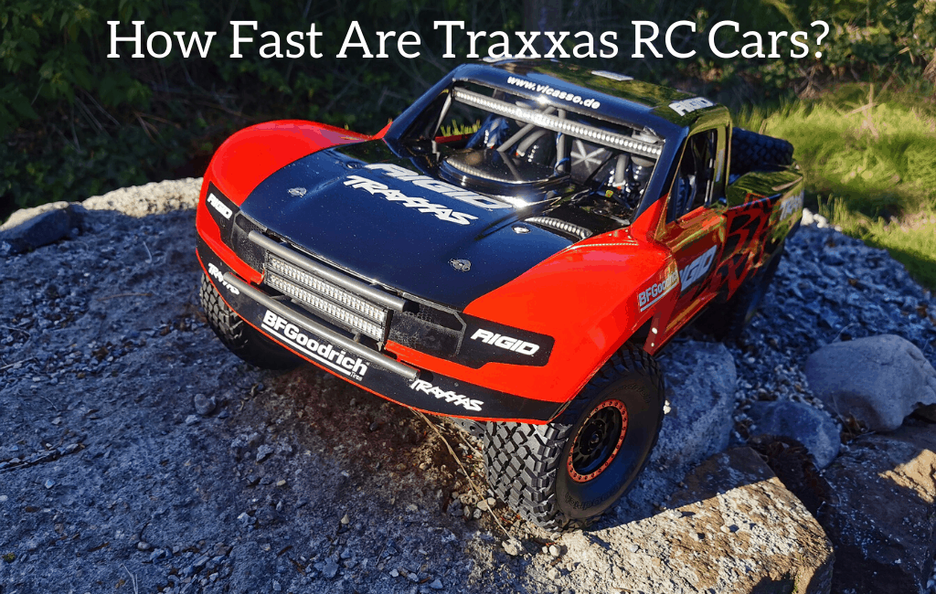 How Fast Are Traxxas RC Cars?