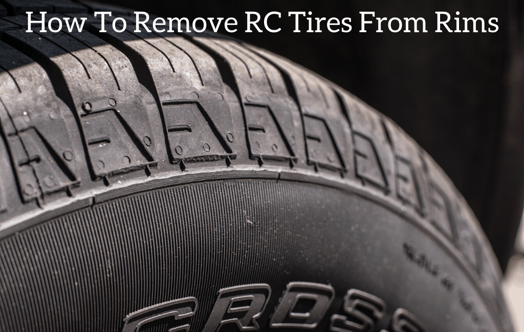How To Remove RC Tires From Rims