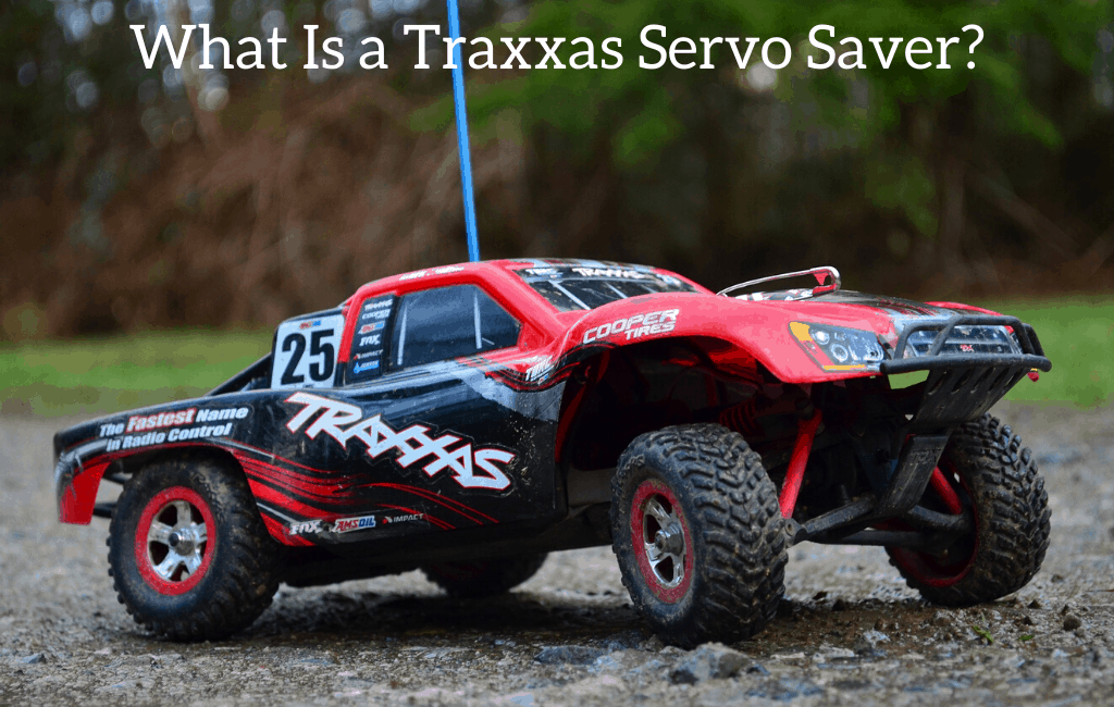 What Is a Traxxas Servo Saver?