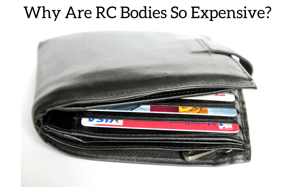 Why Are RC Bodies So Expensive?