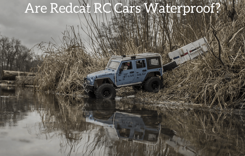 Are Redcat RC Cars Waterproof?