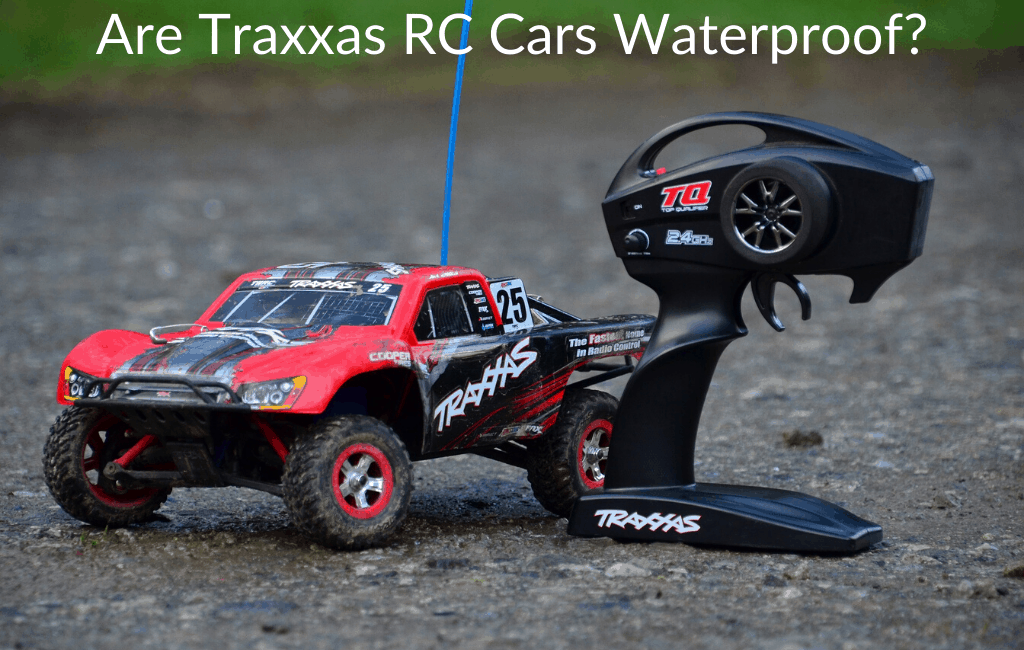 Are Traxxas Rc Cars Waterproof Race N Rcs