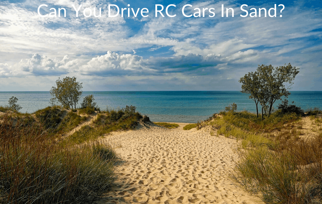 Can You Drive RC Cars In Sand?