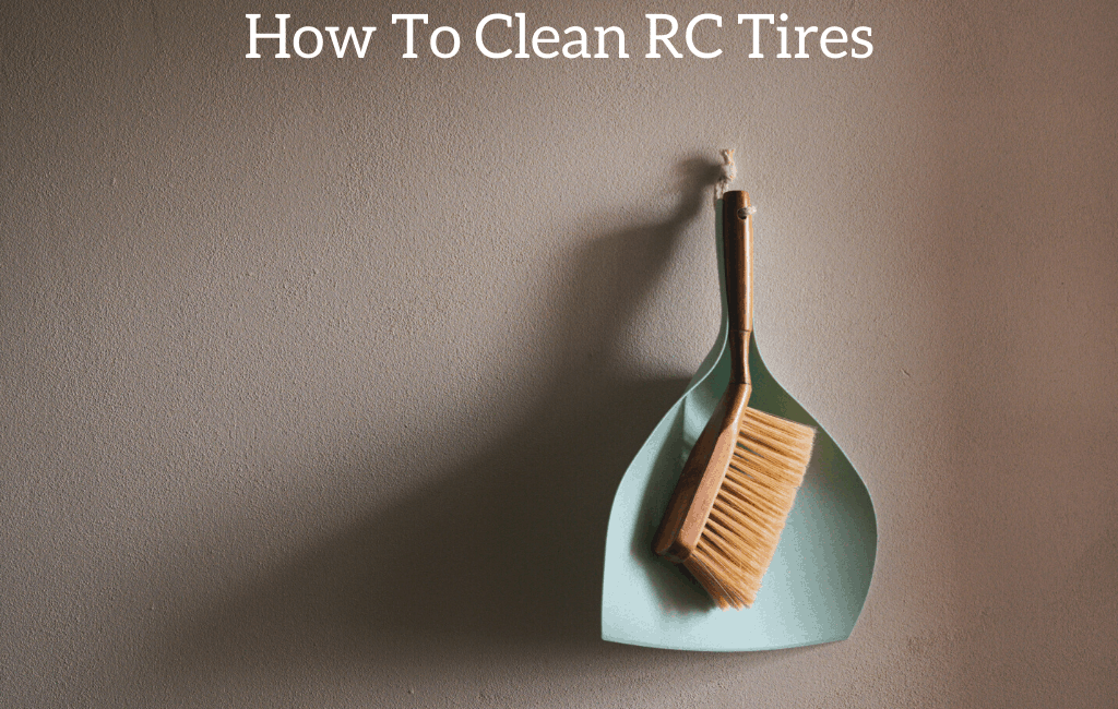 How To Clean RC Tires