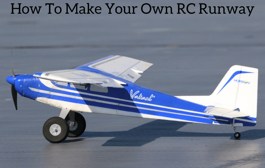 How To Make Your Own RC Runway