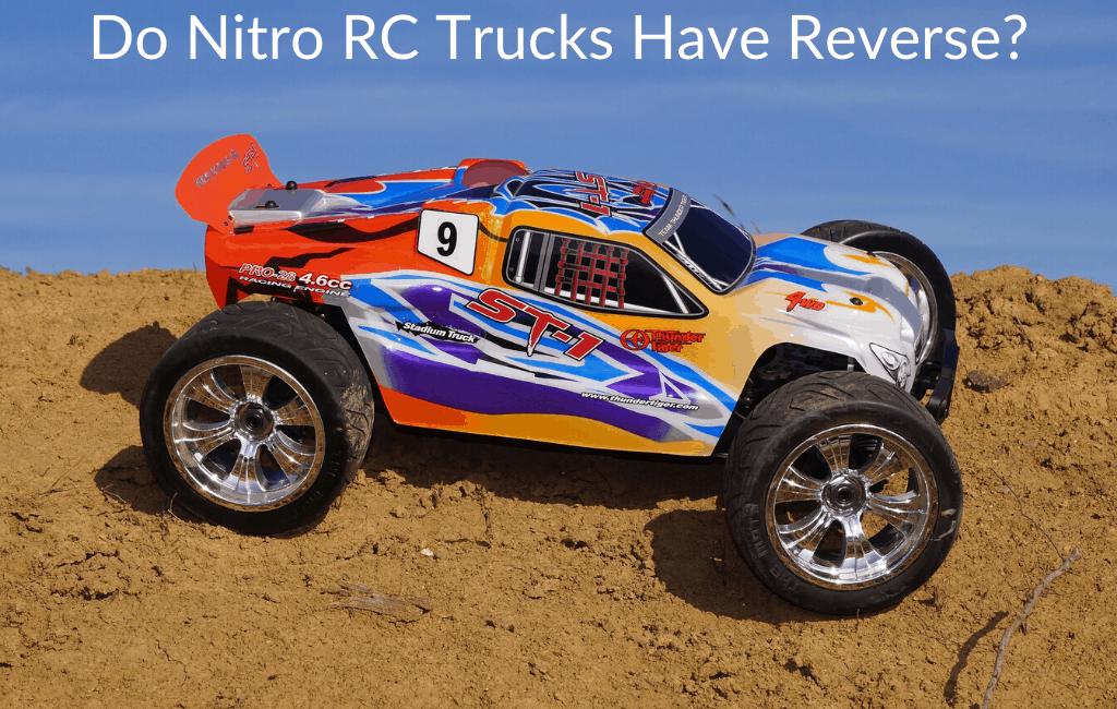 Do Nitro RC Trucks Have Reverse?