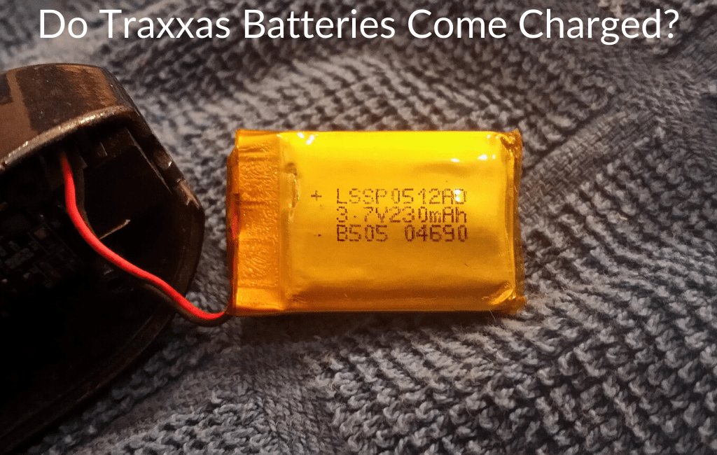 Do Traxxas Batteries Come Charged?