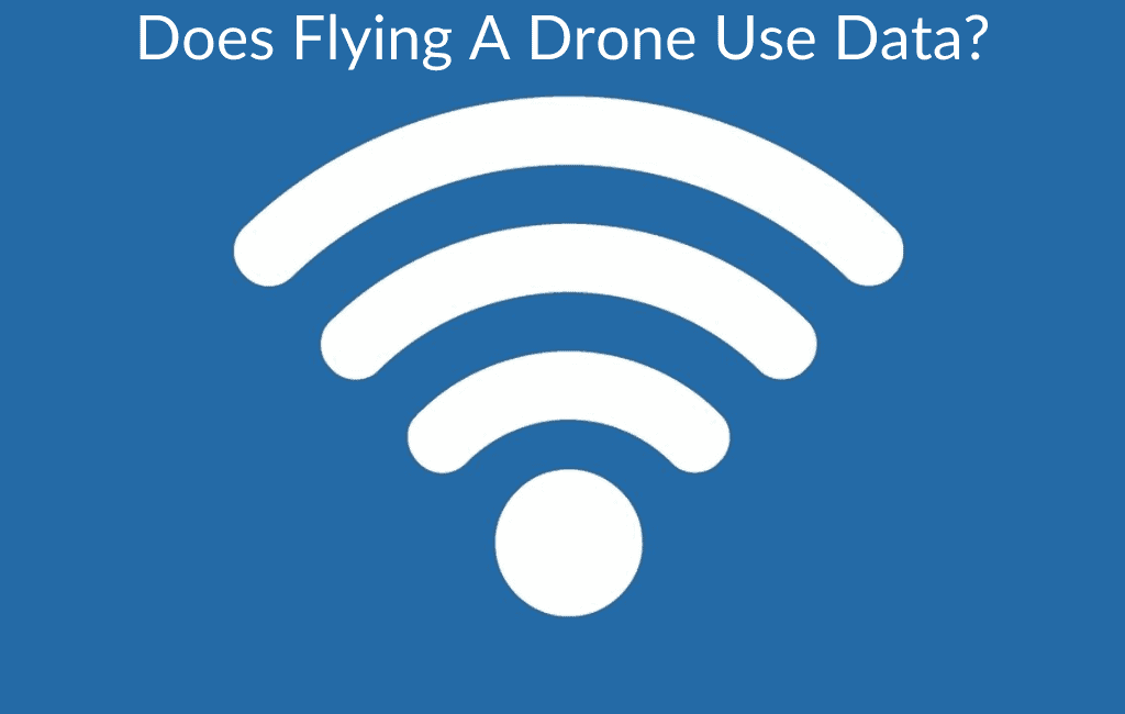 Does Flying A Drone Use Data?