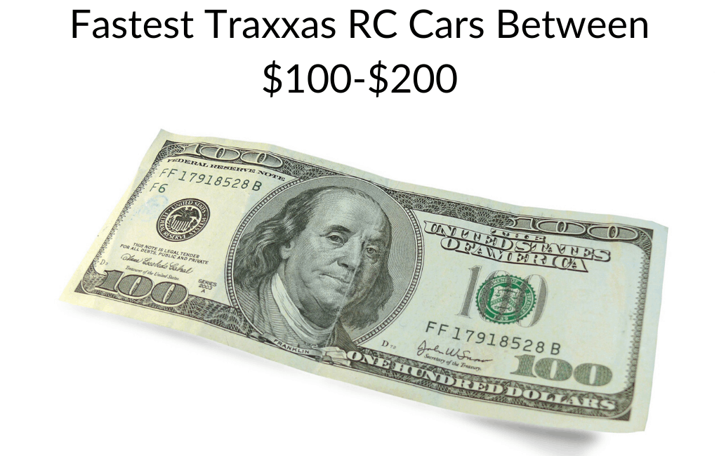 Fastest Traxxas RC Cars Between $100-$200
