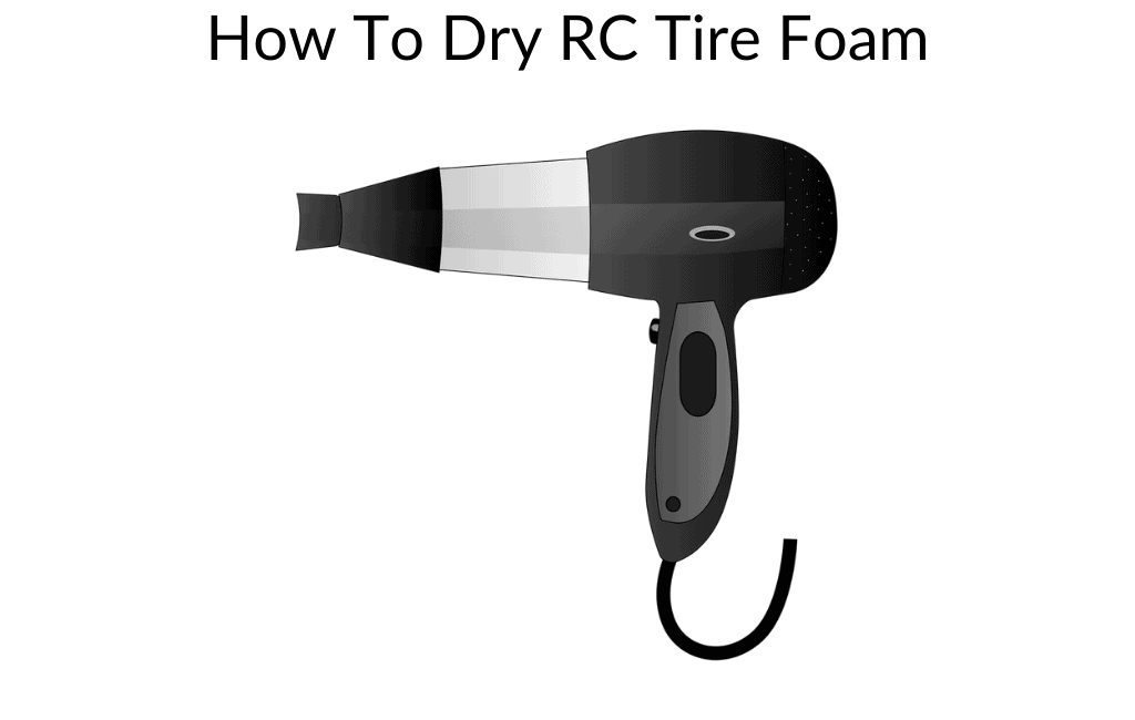 How To Dry RC Tire Foam