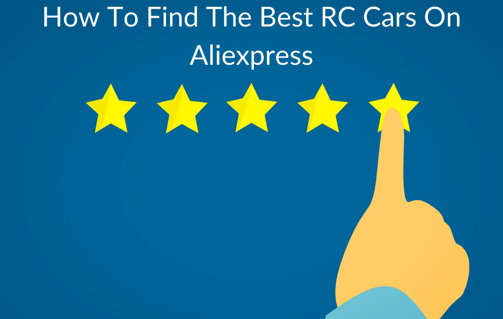 How To Find The Best RC Cars On Aliexpress