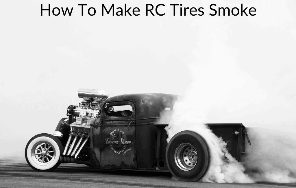 How To Make RC Tires Smoke