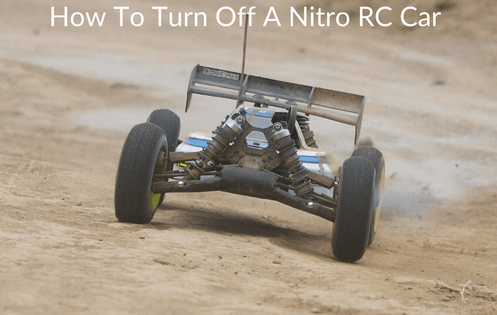How To Turn Off A Nitro RC Car