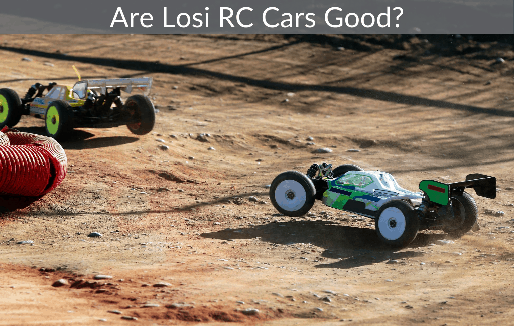 Are Losi RC Cars Good?