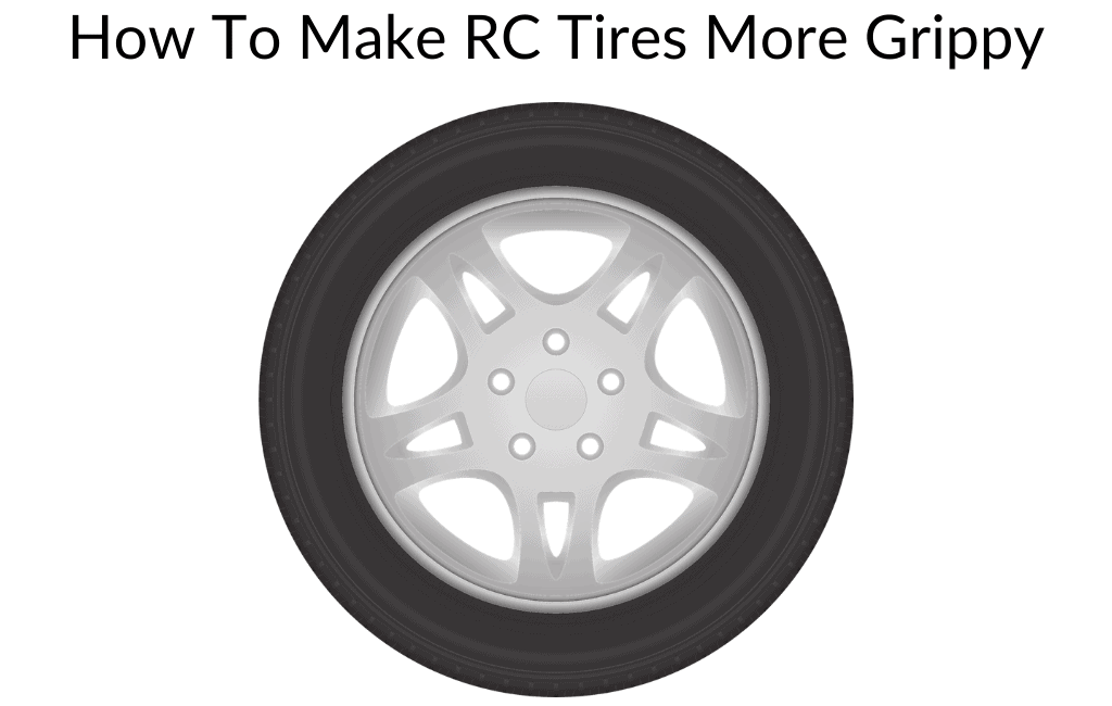 How To Make RC Tires More Grippy