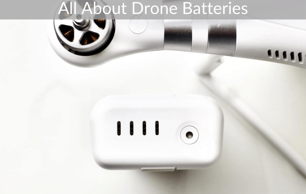 All About Drone Batteries