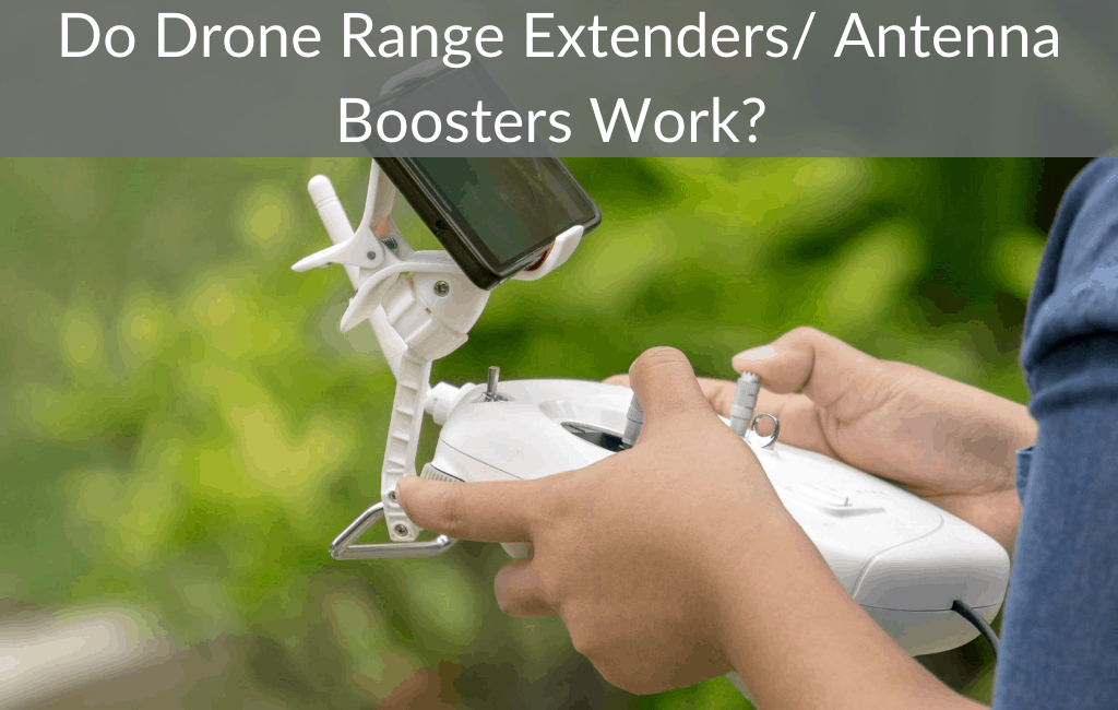 Do Drone Range Extenders/ Antenna Boosters Work?