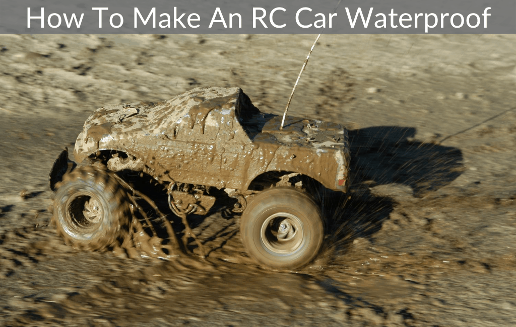 How To Make An RC Car Waterproof